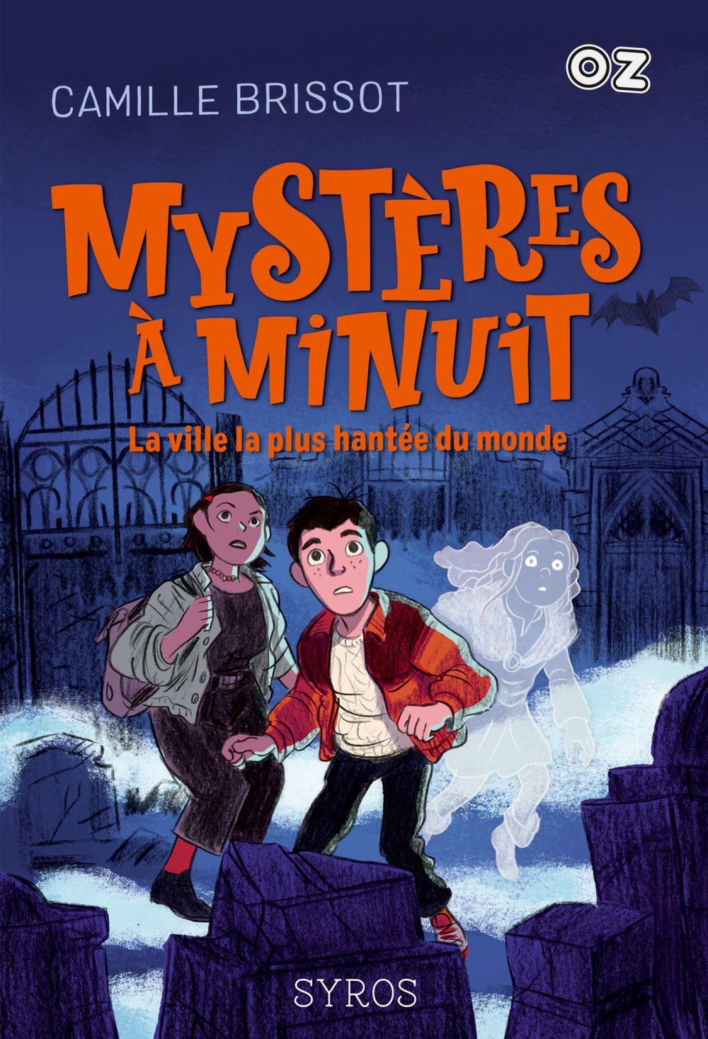 Mystères à Minuit - collection OZ | Brissot, Camille