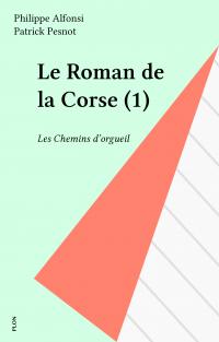 Le Roman de la Corse (1)