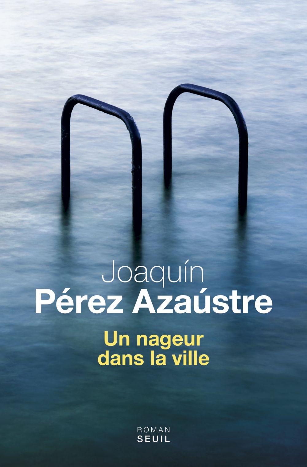 Un nageur dans la ville | Pérez Azaústre, Joaquín (1976-....). Auteur