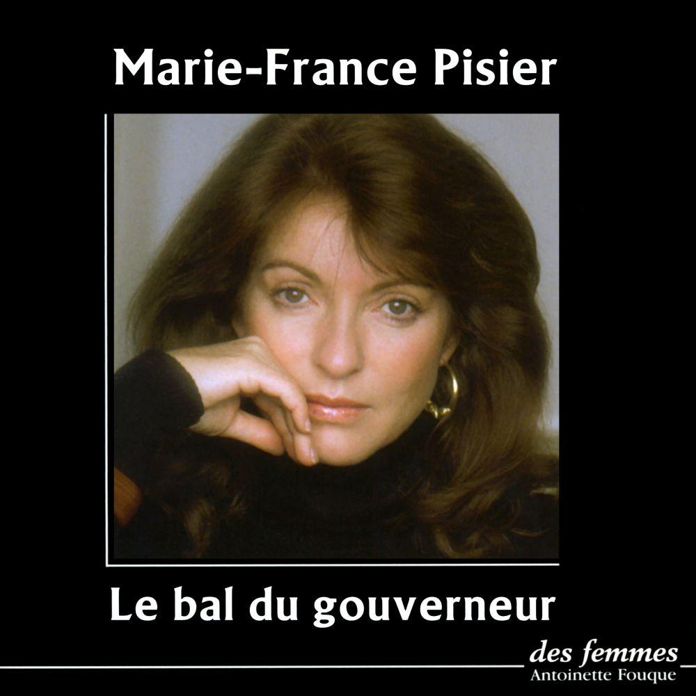 Le Bal du gouverneur | Pisier, Marie-France (1944-2011). Auteur