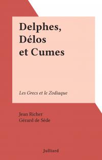 Delphes, Délos et Cumes