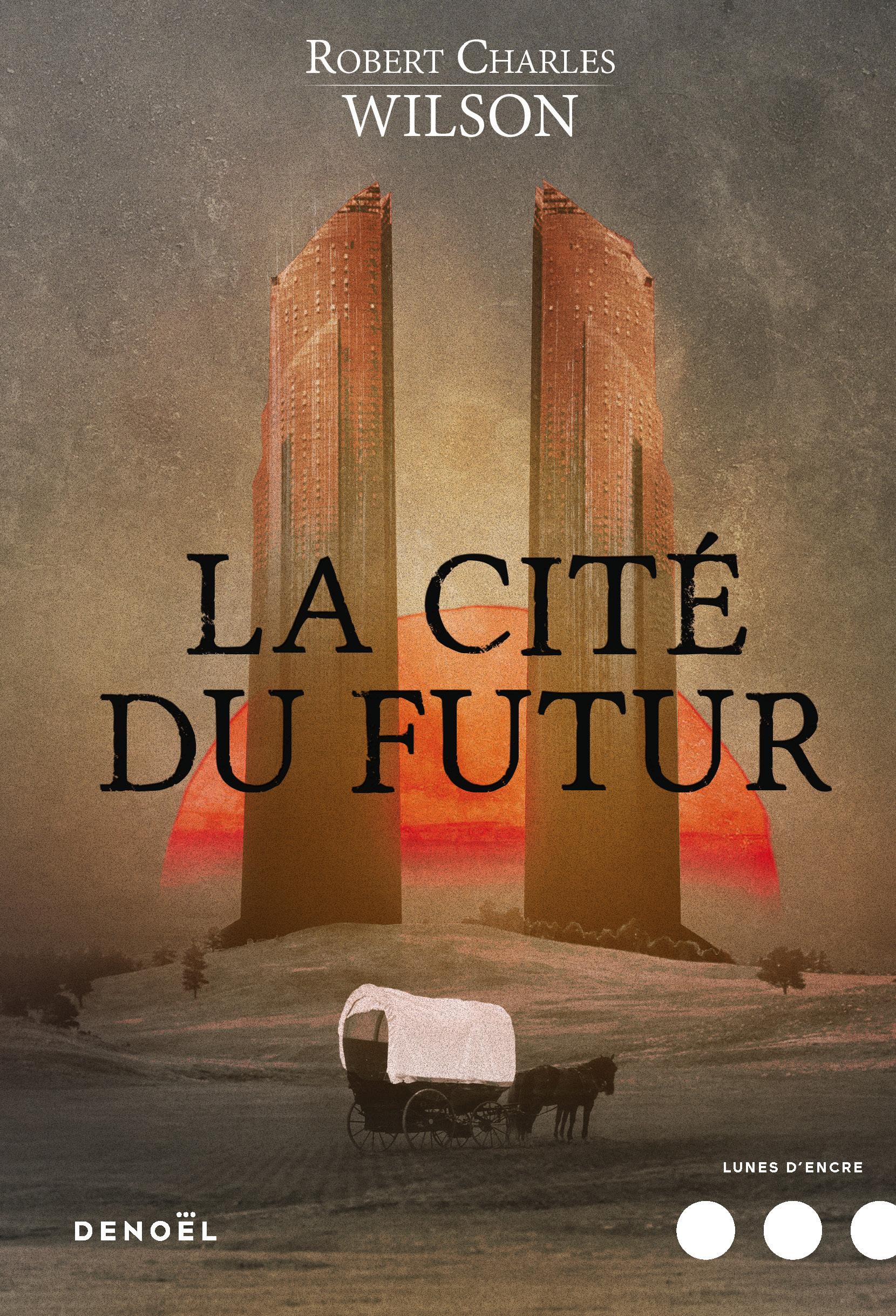 La Cité du futur |