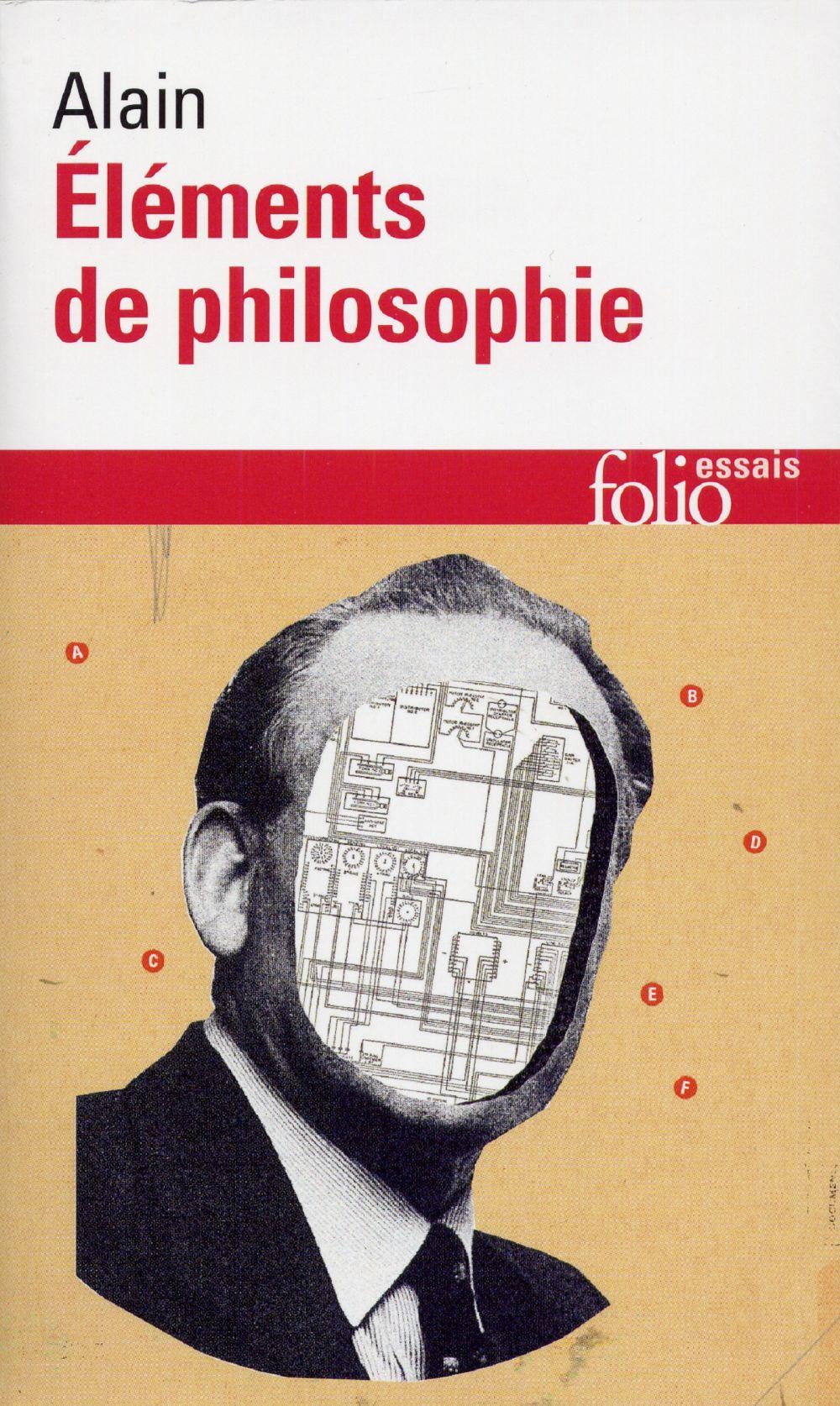 Éléments de philosophie | Alain (1868-1951). Auteur