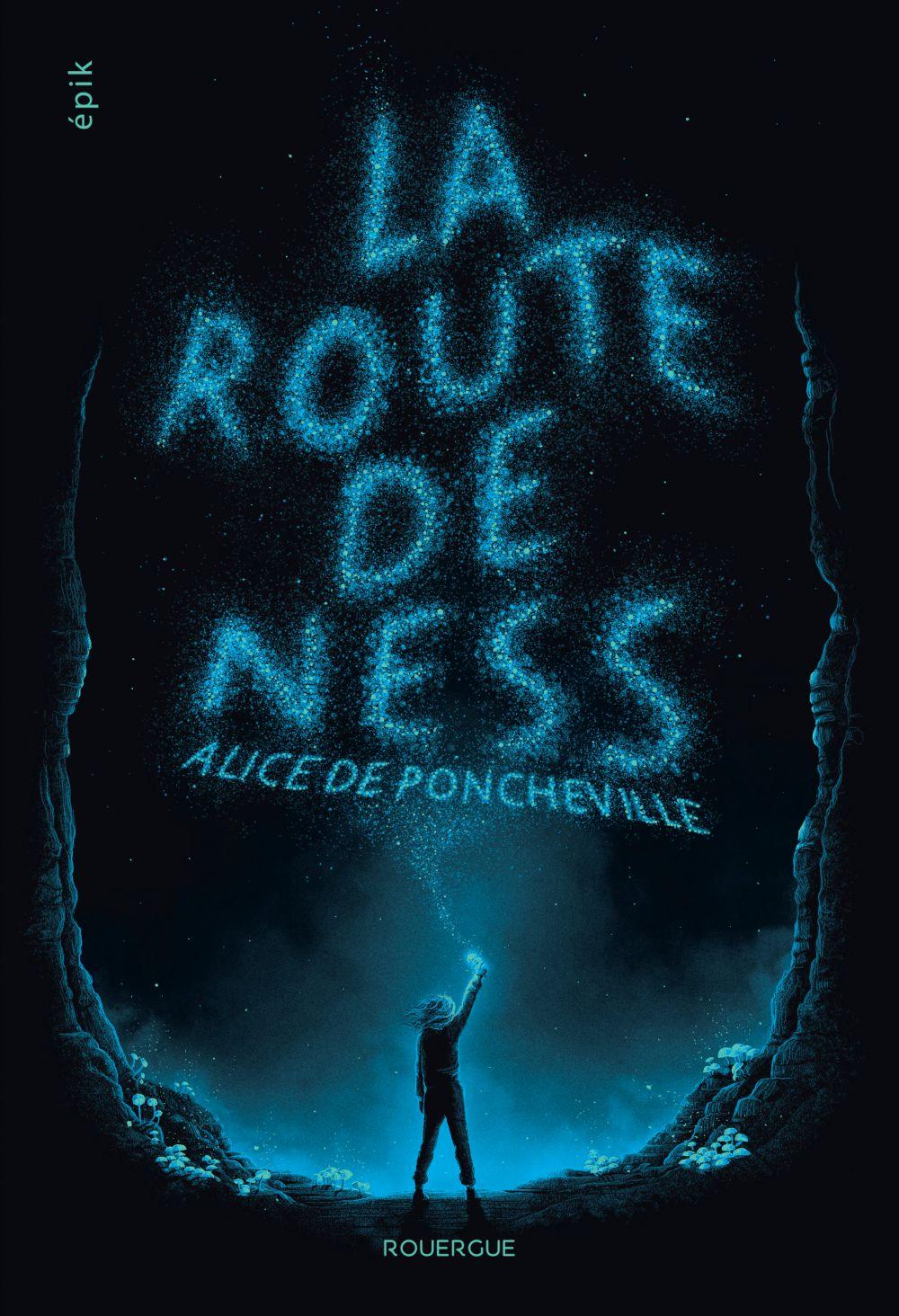 La route de Ness | Poncheville, Alice de. Auteur