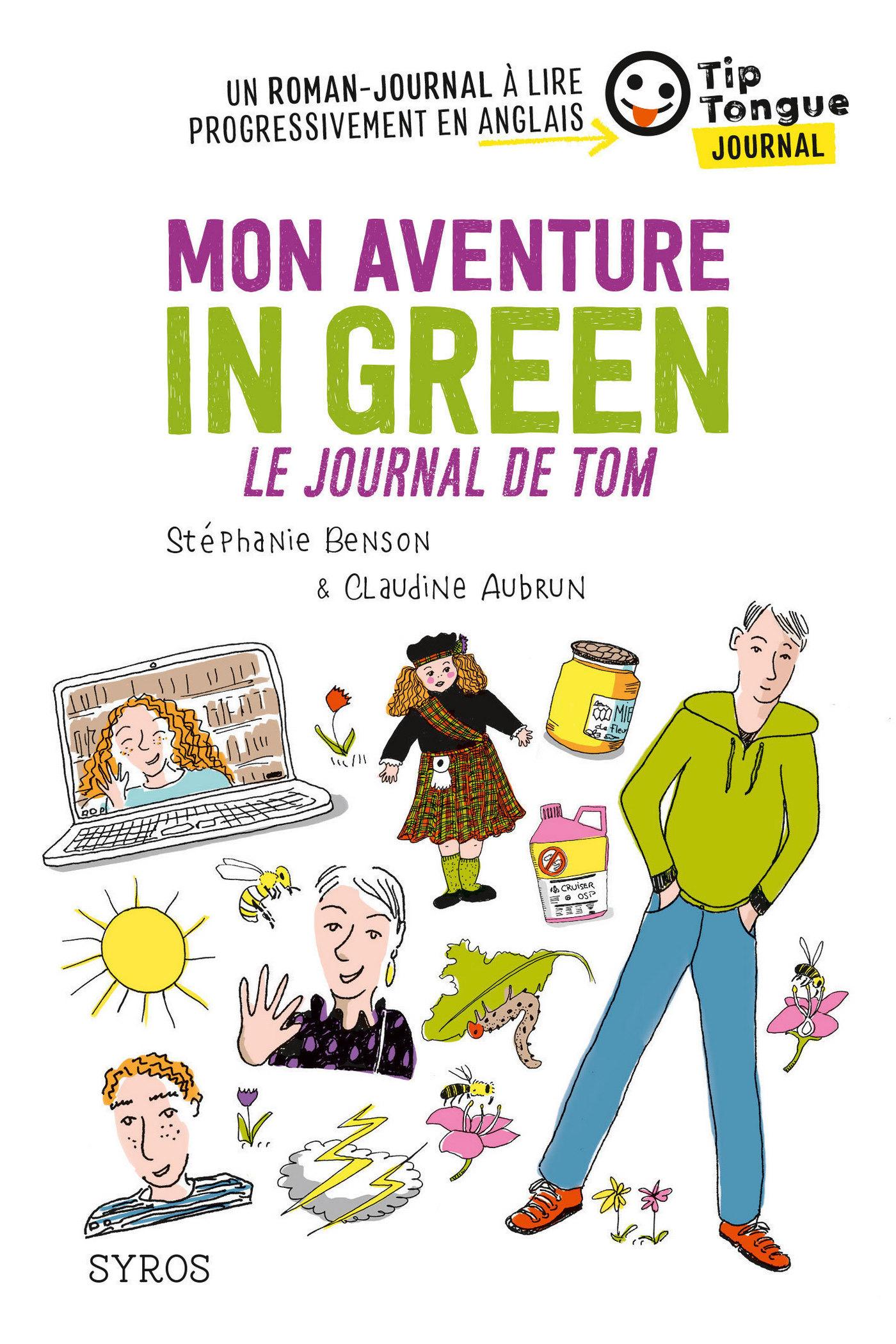 Mon aventure in green - Le journal de Tom - collection Tip Tongue - A1 découverte - 10/12 ans