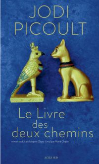 Le Livre des deux chemins | Picoult, Jodi. Auteur