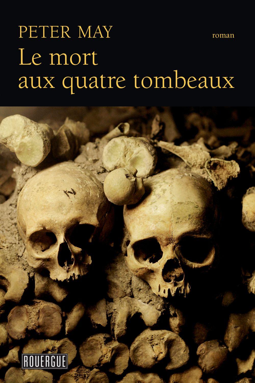 Le mort aux quatre tombeaux |