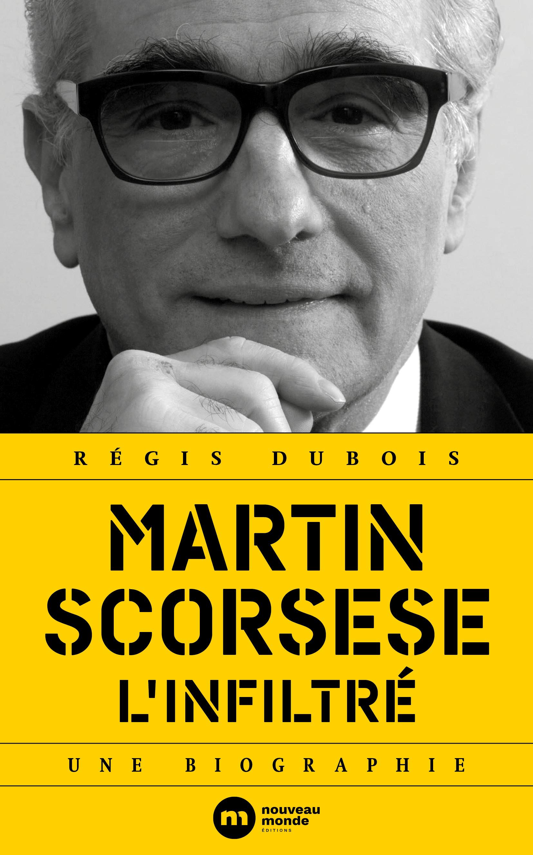 Martin Scorsese, l'infiltré