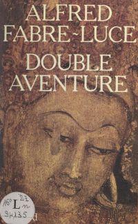 Double aventure