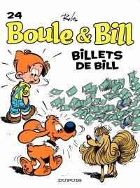 Boule et Bill - Tome 24 - Billets de Bill