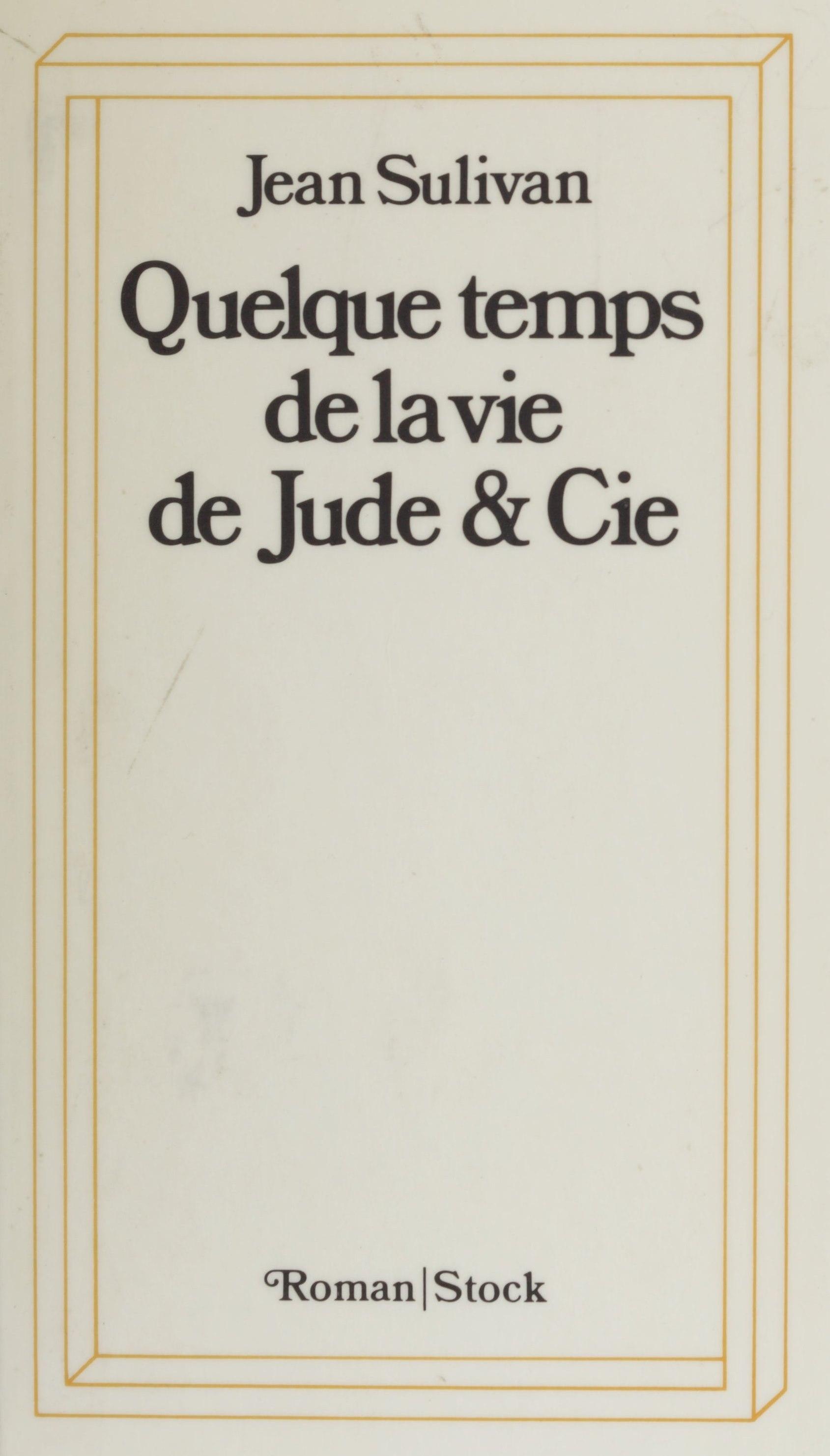 Quelque temps de la vie de Jude et Cie