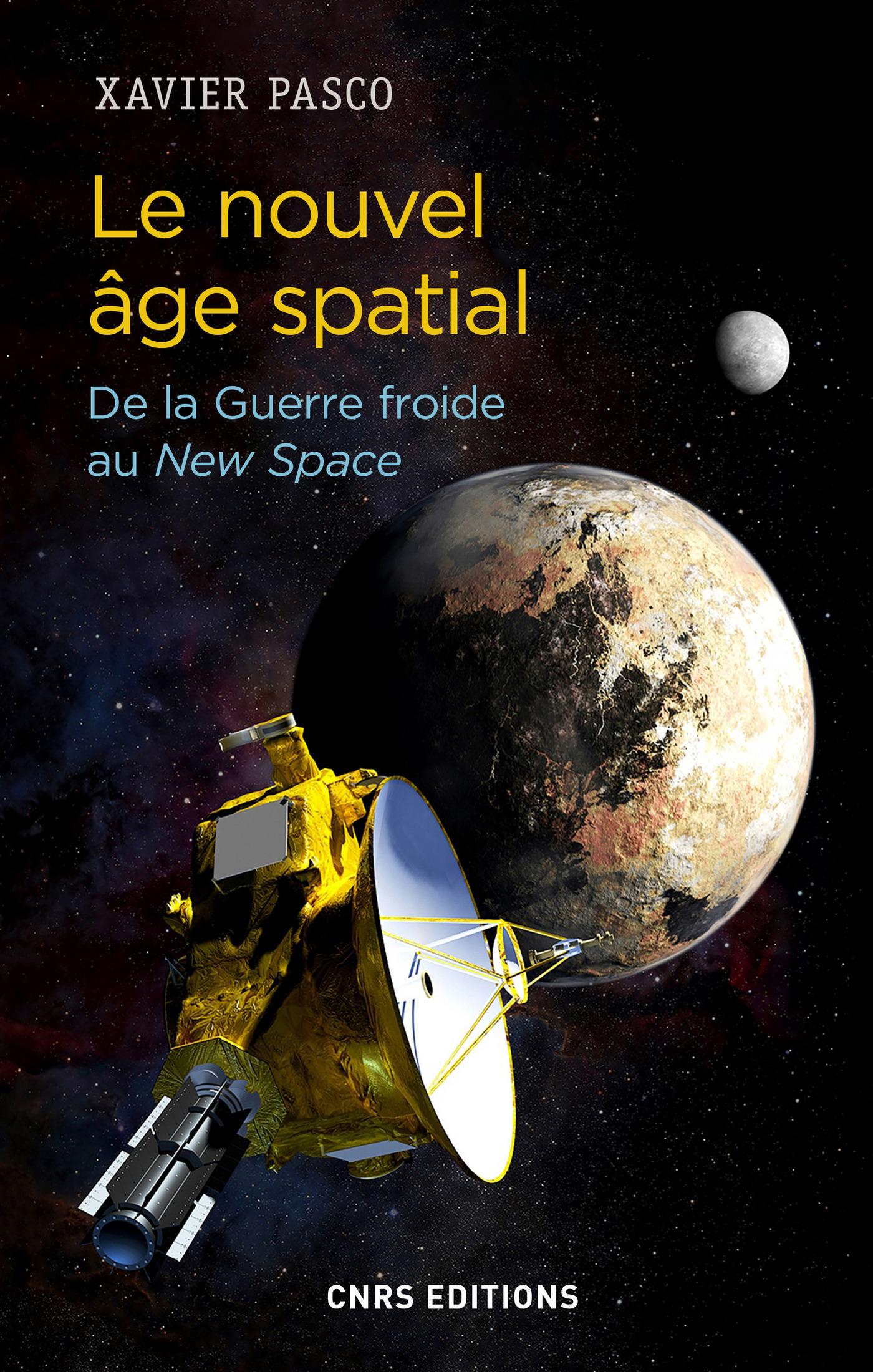 Le nouvel âge spatial. De l...