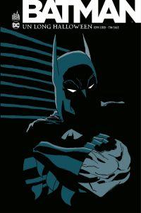 Batman - Un long Halloween - Intégrale | Loeb, Jeph (1958-....). Auteur