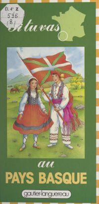 Si tu vas au Pays basque