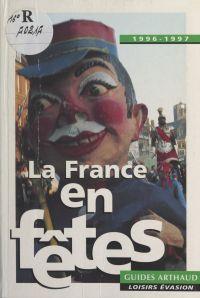 La France en fêtes