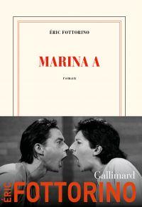 Marina A. | Fottorino, Éric. Auteur