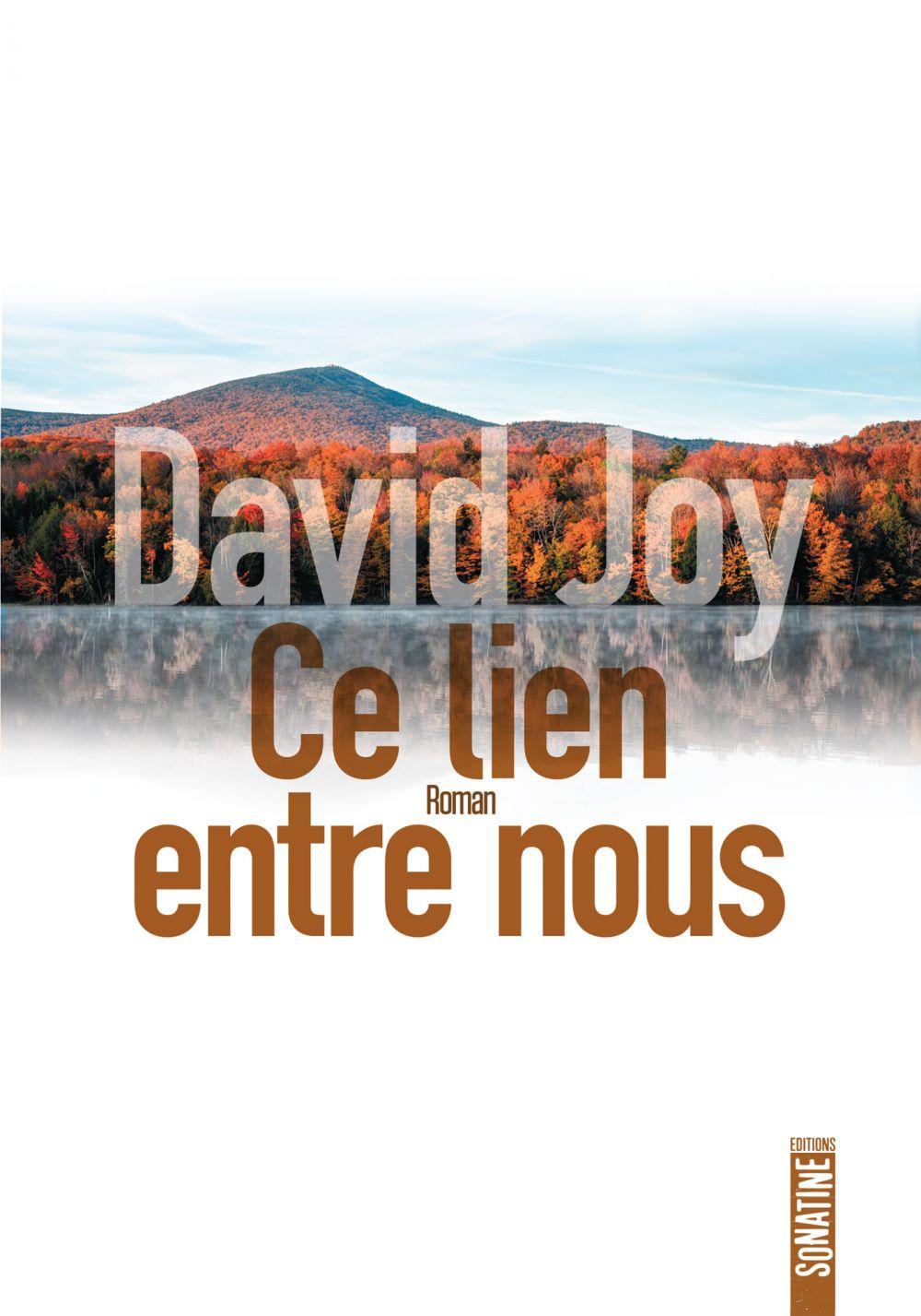 Ce lien entre nous | Joy, David
