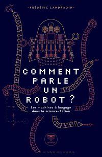 Comment parle un robot ?