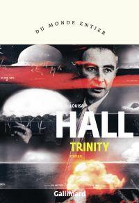 Trinity | Hall, Louisa. Auteur