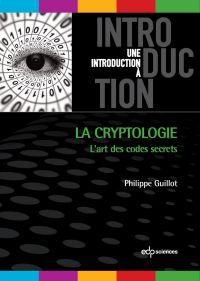 La cryptologie : l'art des codes secret