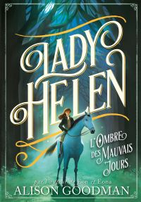 Lady Helen (Tome 3) - L'Omb...