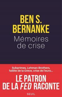 Image de couverture (Mémoires de crise. Subprimes, Lehman Brothers, AIG, faillite de la Grèce, crise de l'euro¿ Le patron)