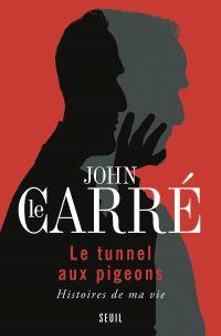 Image de couverture (Le Tunnel aux pigeons. Histoires de ma vie)