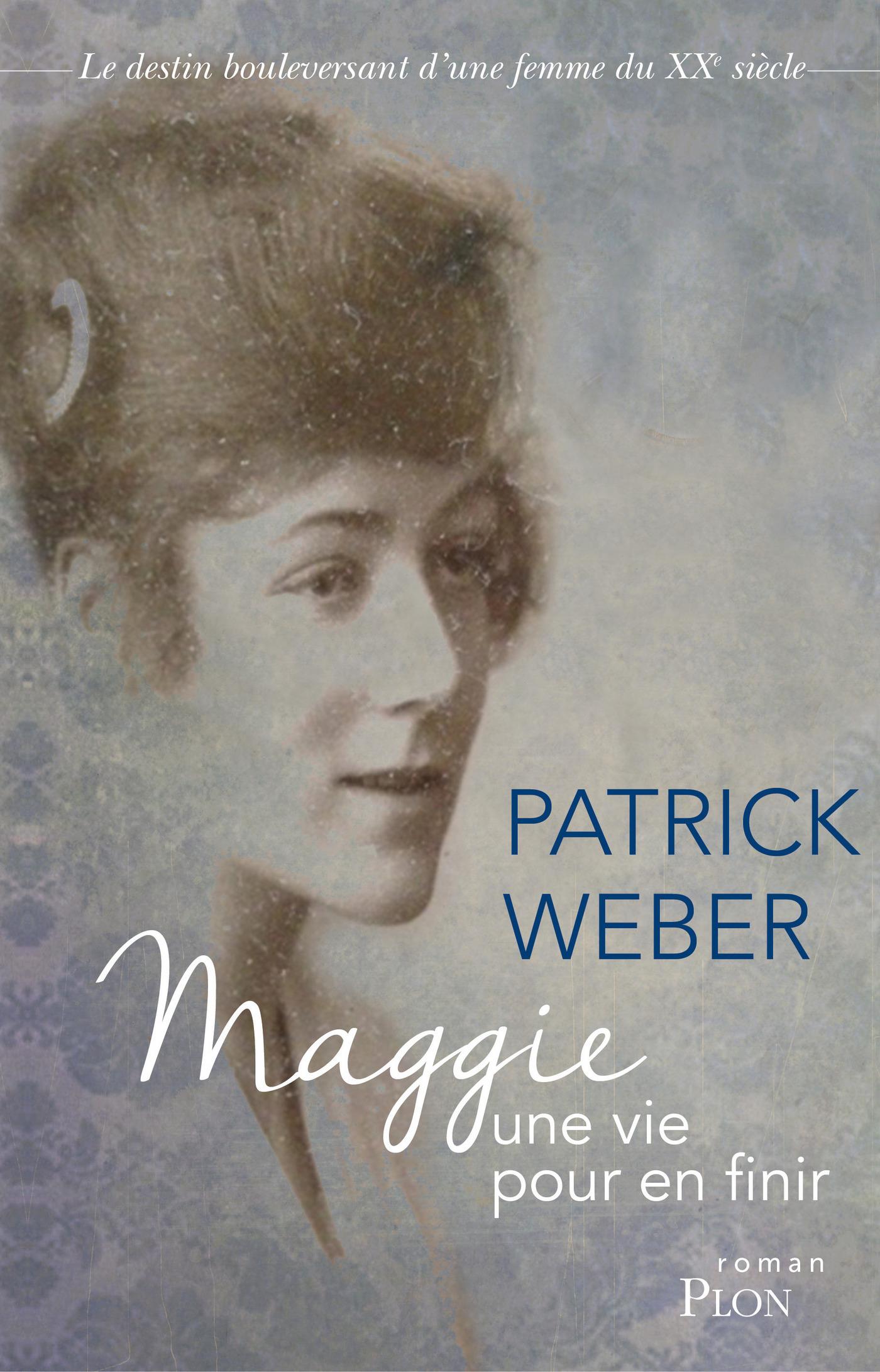 Maggie, une vie pour en finir | WEBER, Patrick