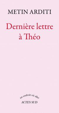 Dernière lettre à Théo