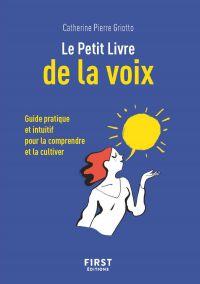 Petit livre de - Le Petit Livre de la voix