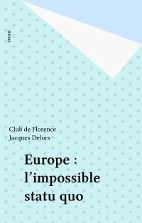 Europe : l'impossible statu...