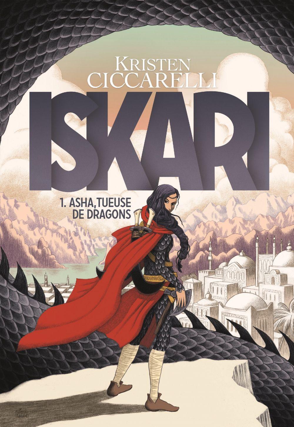 Iskari (Tome 1) - Asha, tueuse de dragons | Ciccarelli, Kristen