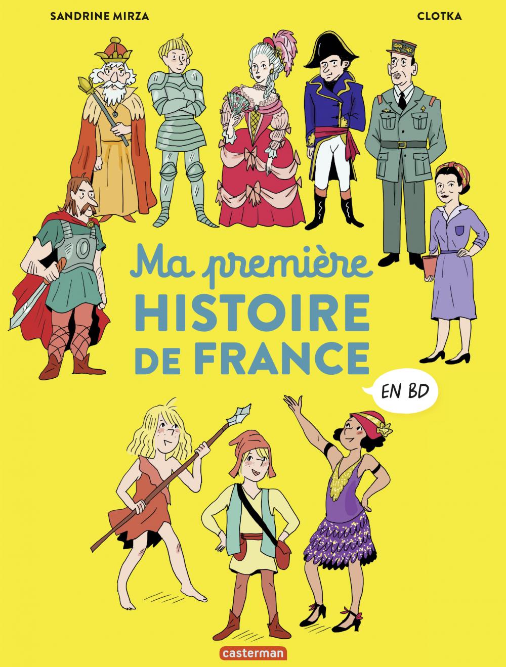L'Histoire de France en BD - Ma première Histoire de France en BD | Mirza, Sandrine. Auteur