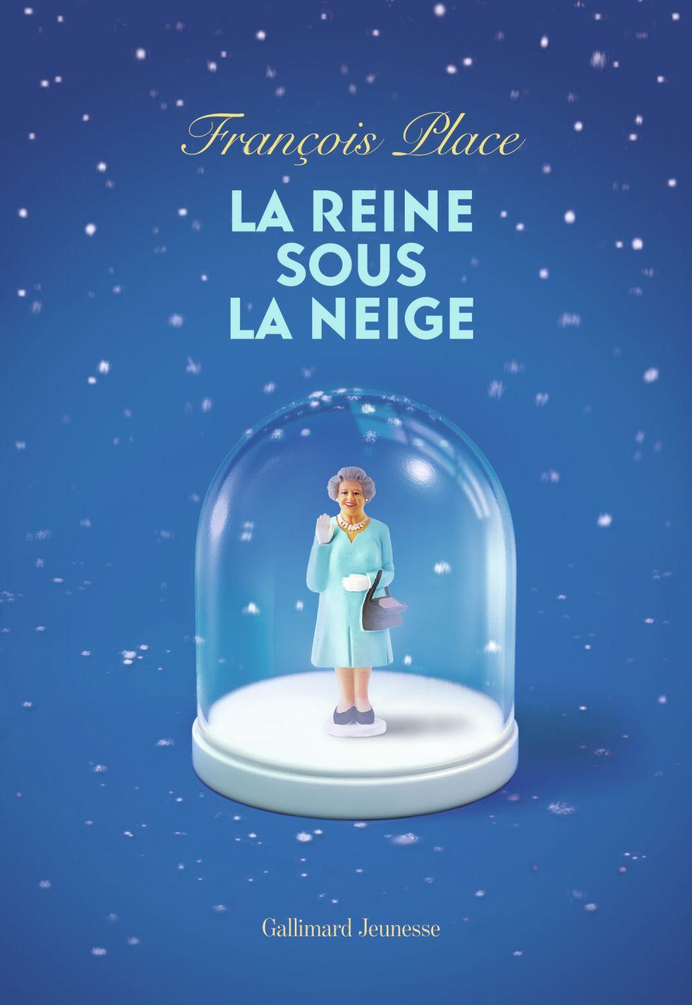 La reine sous la neige | Place, François. Auteur