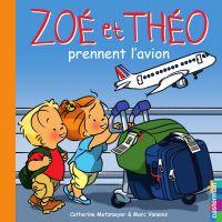 Zoé et Théo prennent l'avion (T30)