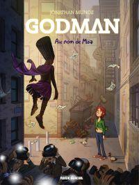 Godman - Tome 2 : Au nom de...