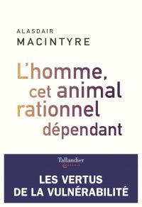 L'homme, cet animal rationnel
