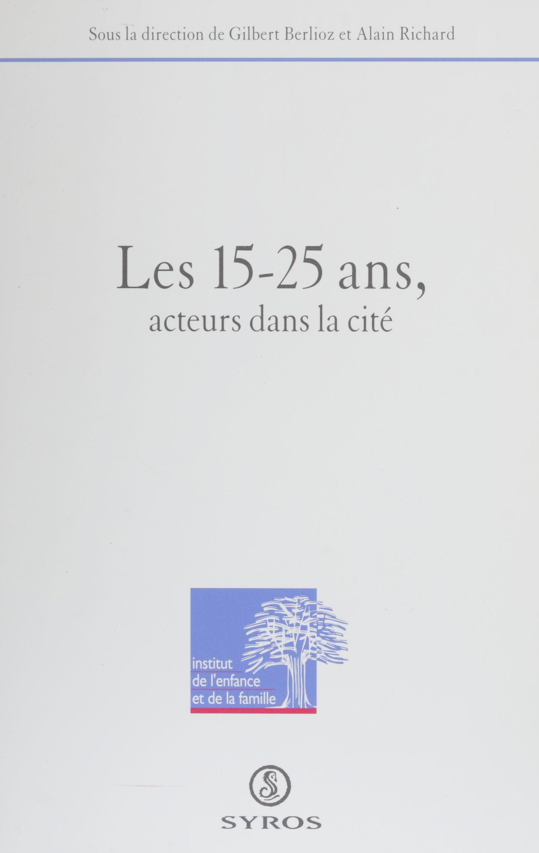 Les 15-25 ans, acteurs dans la cité, Colloque, janvier 1994, Grenoble
