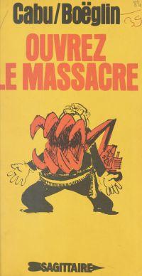 Ouvrez le massacre