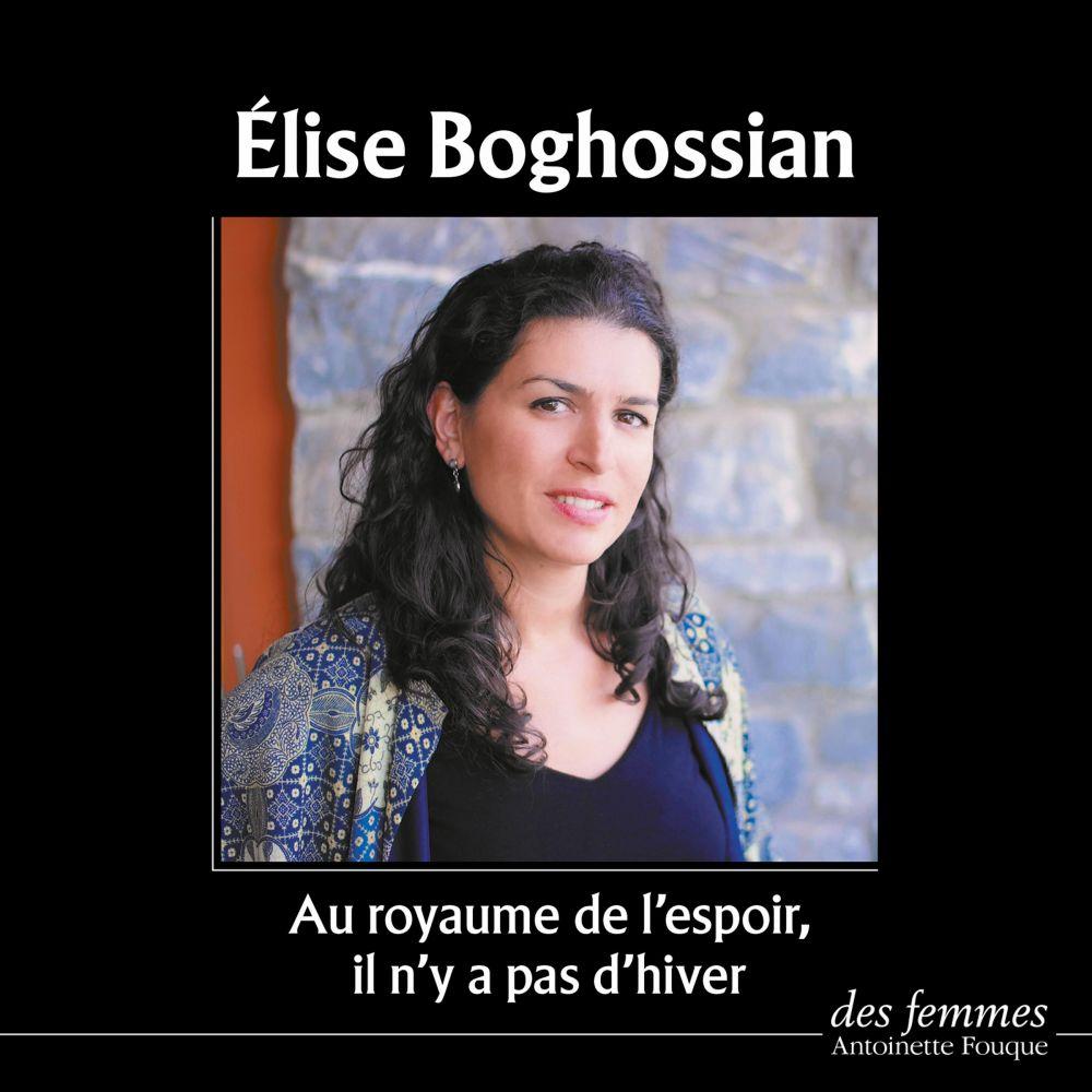 Au royaume de l'espoir il n'y a pas d'hiver   Boghossian, Elise. Auteur