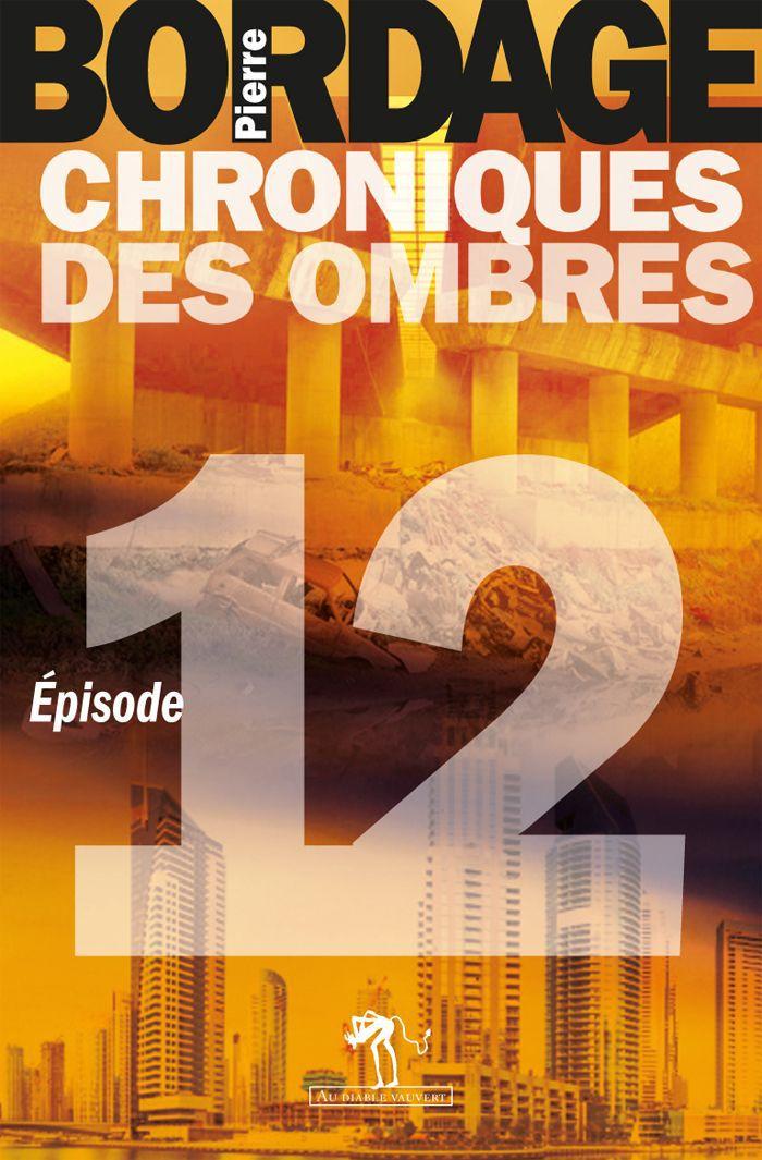 Chroniques des Ombres épisode 12