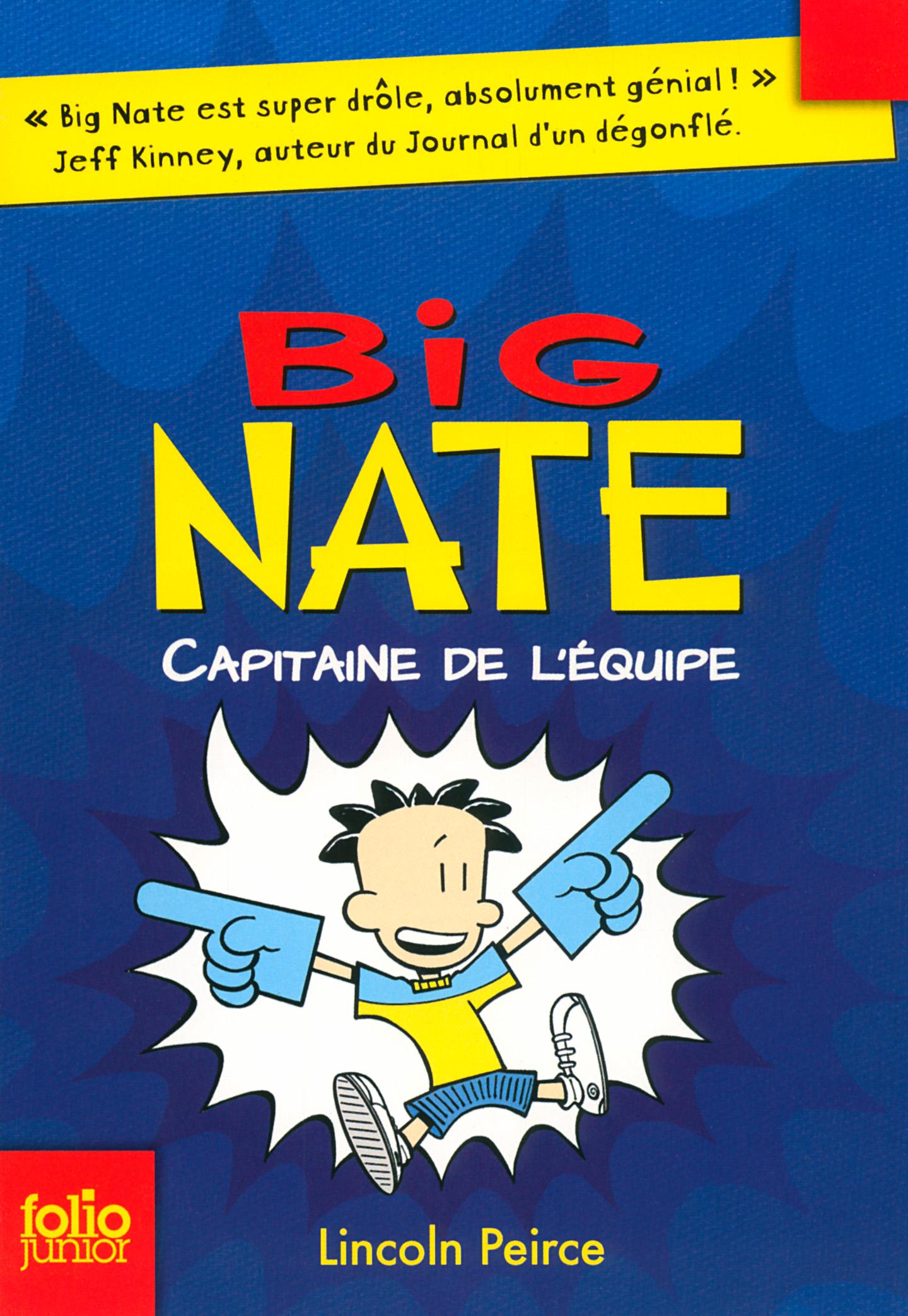 Big Nate (Tome 2) - Capitaine de l'équipe