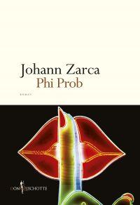 Phi Prob | Zarca, Johann. Auteur