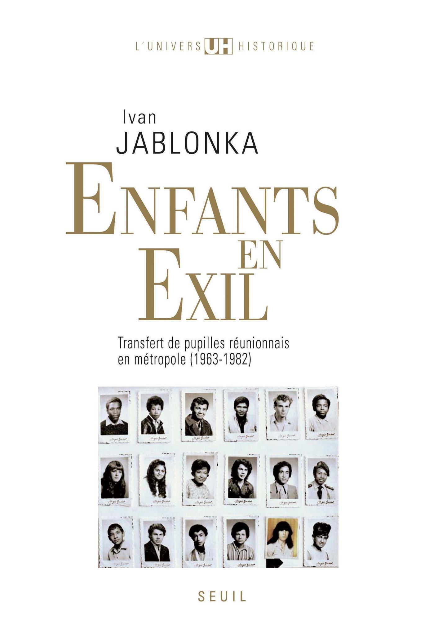 Enfants en exil. Transfert de pupilles réunionnais en métropole (1963-1982)