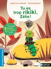Tu es trop rikiki - Premières Lectures CP Niveau 1 - Dès 6 ans | de Lestrade, Agnès. Auteur