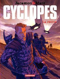 Cyclopes (Tome 1)  - La Recrue