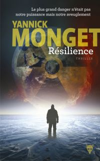 Résilience | Monget, Yannick (1979-....). Auteur