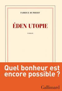Eden utopie