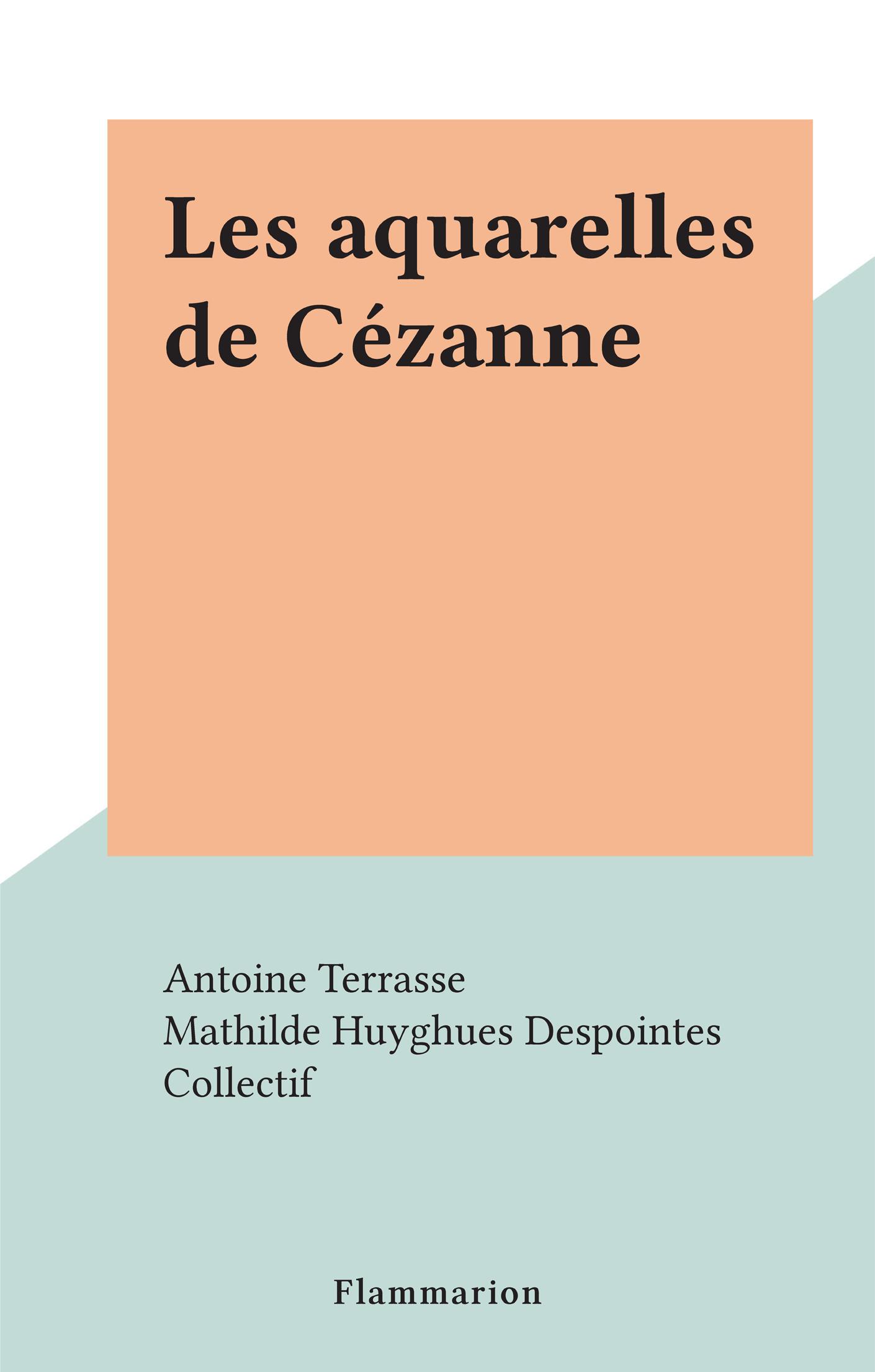 Les aquarelles de Cézanne