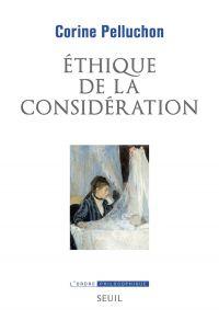 Ethique de la considération | Pelluchon, Corine